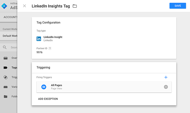 LinkedIn Conversion Tracking Google Tag Manager Insight Tag via AdStage Blog