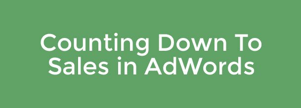 counting down to sales in adwords