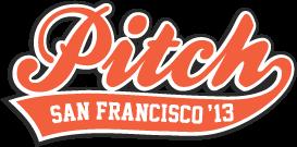 San Francisco Pitch 2013