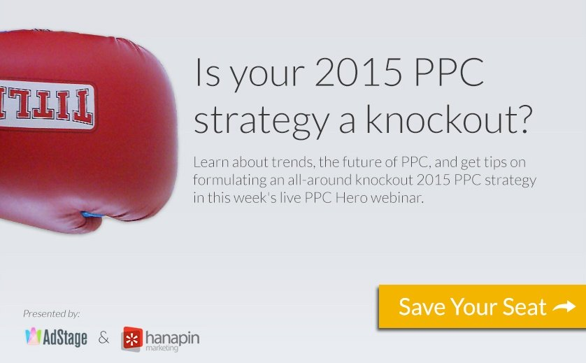 Planning A Knockout 2015 PPC Strategy [Webinar Announcement]
